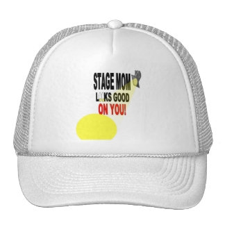 Good Looking Stage Mom Hat