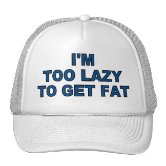 Good Looking Too Lazy To Get Fat Hat