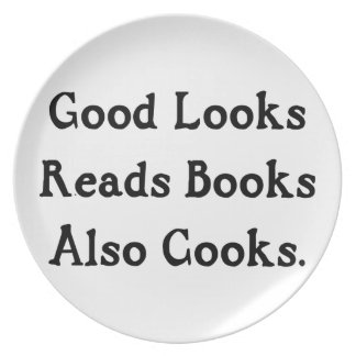 Good Looks Reads Books Also Cooks Dinner Plate