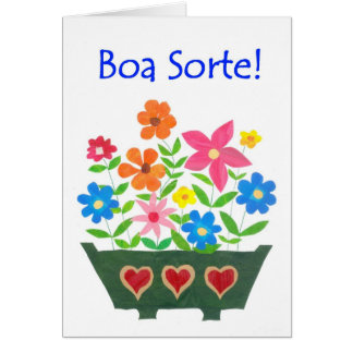 Good Luck Card, Portuguese Greeting - Flower Power