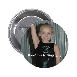 Good Luck Danielle Button