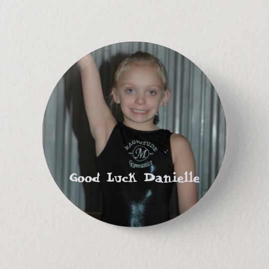 Good Luck Danielle Pinback Button
