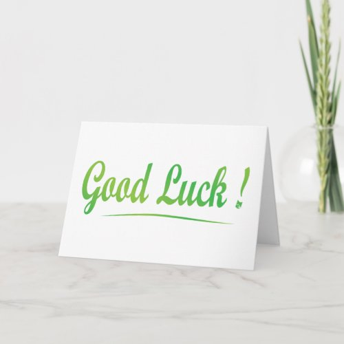 Good Luck Folded Greeting Card