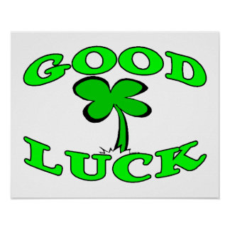 Good Luck Four Leaf Clover Poster