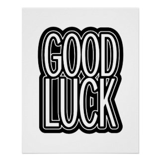 Good Luck Graphic Typography Poster