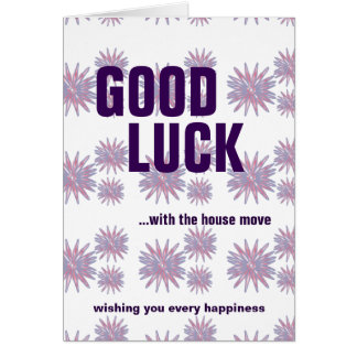 Good luck house move wishing your every happiness card