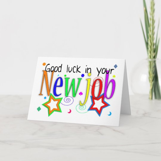 Good luck in your new job greeting card new job zazzle good luck in your new job greeting card new job m4hsunfo