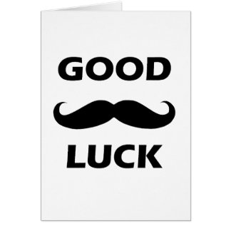 'Good Luck' Moustache Greeting Card