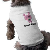 Good Luck Pig Shirt