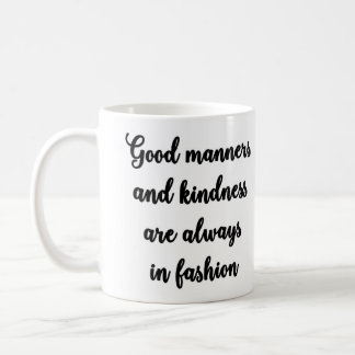 Good manners mug