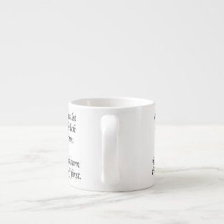 Good Moms Espresso Cup