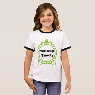 Good Morning and Walk up timely T-Shirt. Ringer T-Shirt