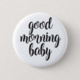 Good Morning Baby Button