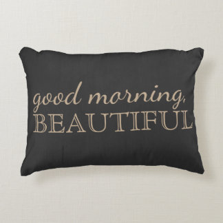 """Good Morning, Beautiful"" Charcoal Accent Pillow"