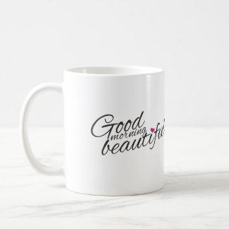 """""""Good Morning Beautiful"""" Coffee Mug"""