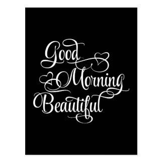 Good Morning Beautiful - Inspirational Card Postcard