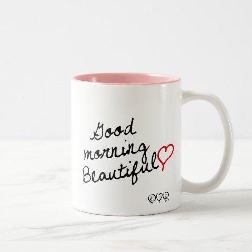 Good Morning Beautiful Mugs Zazzle