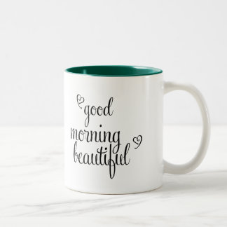 Good Morning Beautiful Text with hearts Two-Tone Coffee Mug