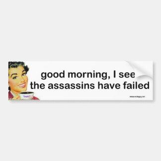 good morning... car bumper sticker