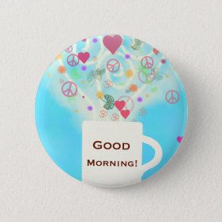 Good morning! button