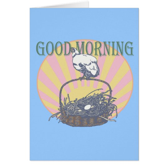 Good Morning Chicken Card