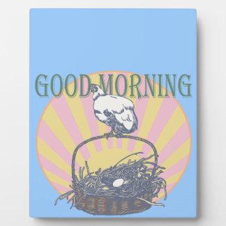 Good Morning Chicken Plaque