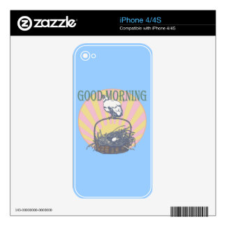 Good Morning Chicken Skins For The iPhone 4