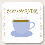 Good Morning Coasters