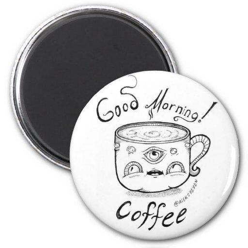 Good Morning Coffee 2 magnet