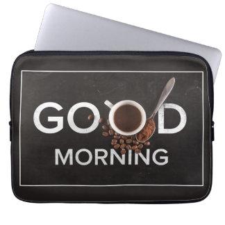 Good Morning Coffee laptop sleeves