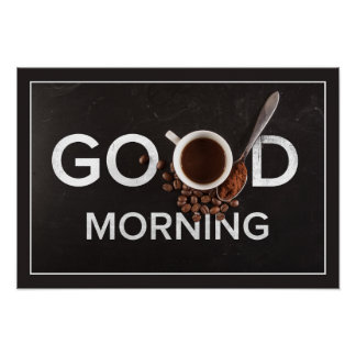 Good Morning Coffee poster