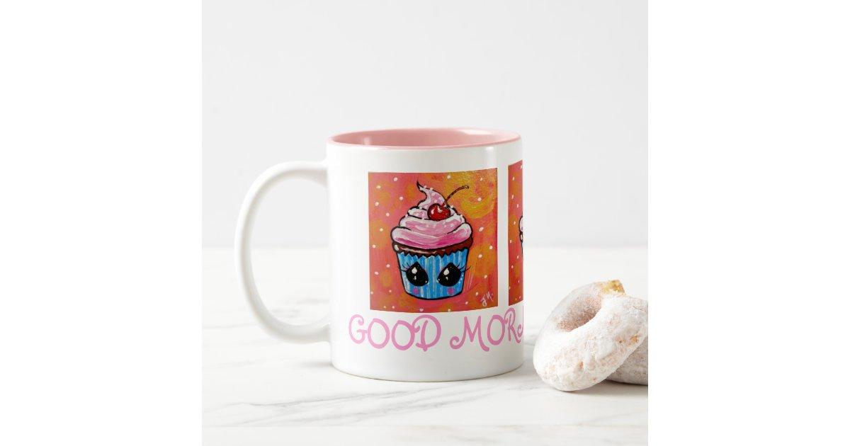 Good Morning Cupcake! MUG Zazzle