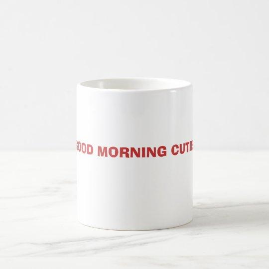 GOOD MORNING CUTIE! MAGIC MUG