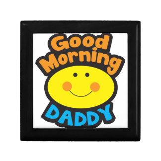 Good Morning DADDY Keepsake Box