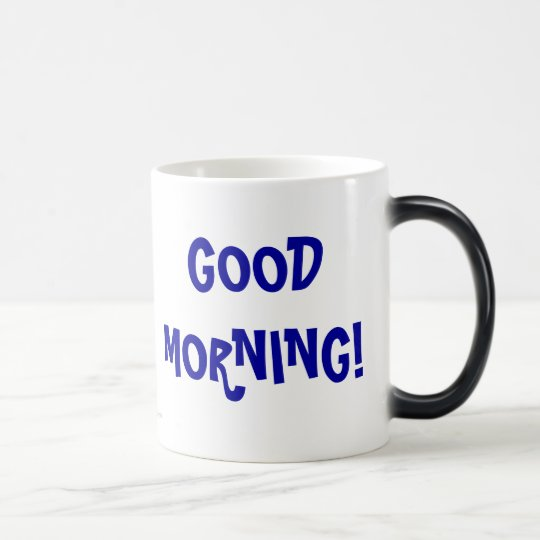 GOOD MORNING!, DON'T FORGET TO KISS YOUR WIFE! MAGIC MUG