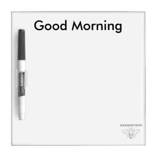 Good Morning Dry Erase Board