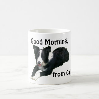 Good Morning from Callie the Border Collie Coffee Mug