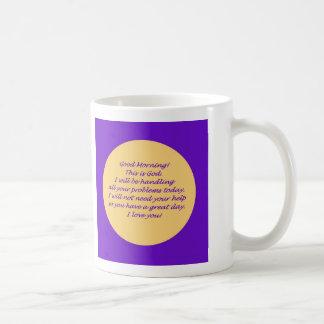 Good Morning from God Coffee Mug