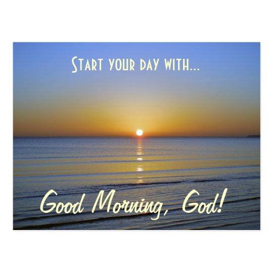 Good Morning, God Inspirational Christian Message Postcard