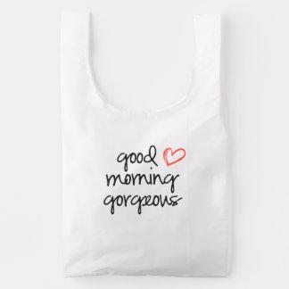 Good Morning Gorgeous Baggu reusable bag