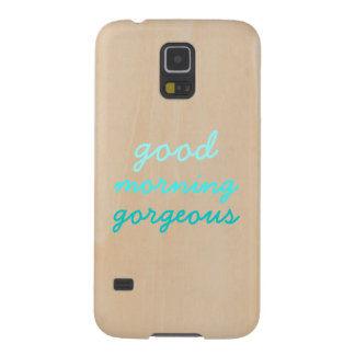 Good morning gorgeous funny hipster ombre wood galaxy s5 cases