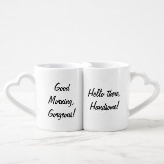 Good Morning Gorgeous Hello Handsome Couples Coffee Mug Set