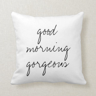Good Morning Gorgeous square pillow