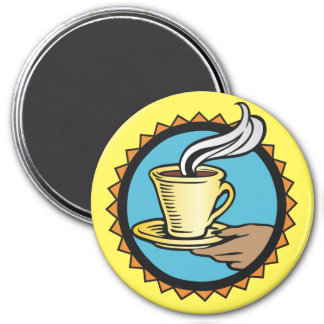 Good Morning, Here's your Coffee 3 Inch Round Magnet