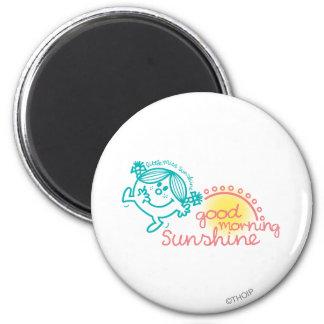 Good Morning Little Miss Sunshine 2 Inch Round Magnet