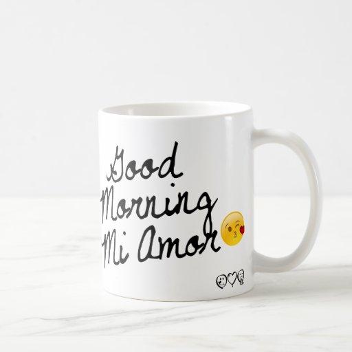 Good Morning Mi Amor Images : Good morning mi amor coffee mugs zazzle