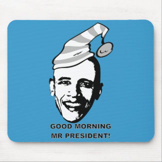 Good Morning Mr P. Mouse Pad