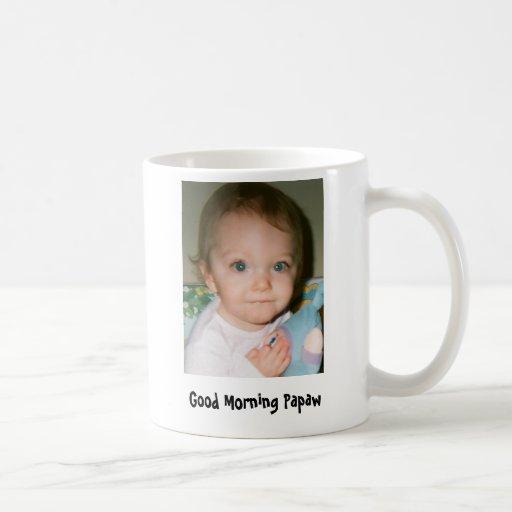 Good Morning Papaw Classic White Coffee Mug