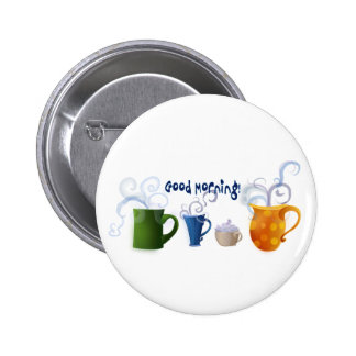 Good Morning! Pinback Button