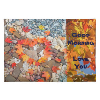 Good Morning placemats Love You Autumn Leaves